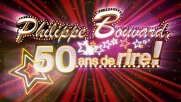 Philippe BOUVARD, 50 ans de rire !