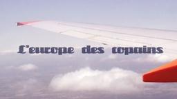 L'Europe des Copains
