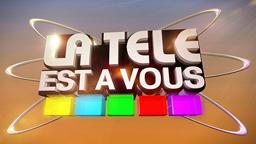 La Télé est à vous