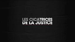 Les Cicatrices de la Justice
