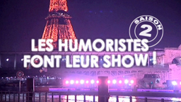 Les Humoristes font leur Show !