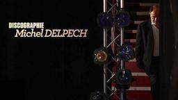 Discographie Michel Delpech