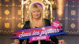 SOUS LES JUPONS DE L'HISTOIRE