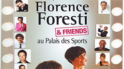 captation Florence Foresti & Friends