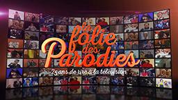 LA FOLIE DES PARODIES