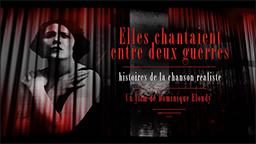 ELLES CHANTAIENT ENTRE DEUX GUERRES
