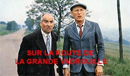 SUR LA ROUTE DE LA GRANDE VADROUILLE