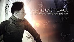 JEAN COCTEAU, LES CONSTELLATIONS DU PRINCE