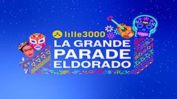 LILLE 3000 LA GRANDE PARADE ELDORADO