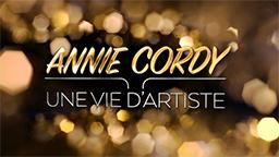 ANNIE CORDY UNE VIE D'ARTISTE